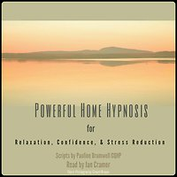 Home Hypnosis Audio. Powerful Home Hypnosis
